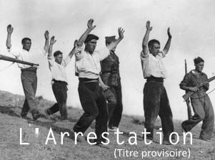 Ecriture L'Arrestation (Titre Provisoire)